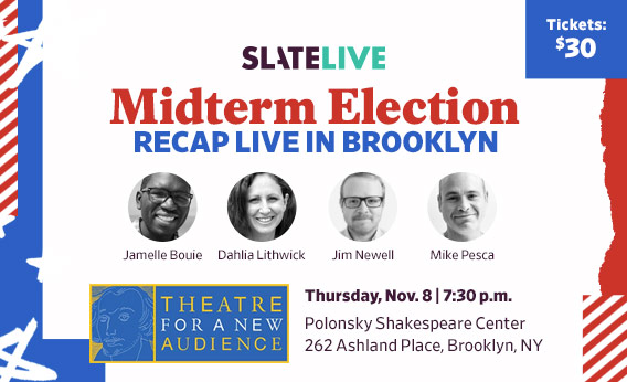 180824_SLATE_LIVE_Tap_MidtermElection_Brooklyn_568x346