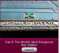 Click here for a slide show on Day 4: the world's most dangerous bus station.