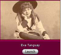 Eva Tanguay. Click to launch slide show.