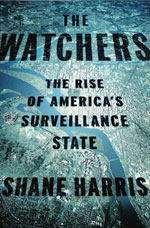 The Watchers by Shane Harris.