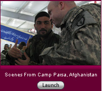 Scenes From Camp Parsa, Afghanistan. Click image to launch slide show.