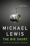 The Big Short by Michael Lewis.