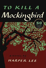 Harper Lee's To Kill a Mockingbird.
