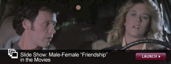 "Click here to launch a slideshow on the male-female ""friendship"" in movies."