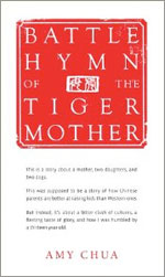 """Battle  Hymn of the Tiger Mother."""