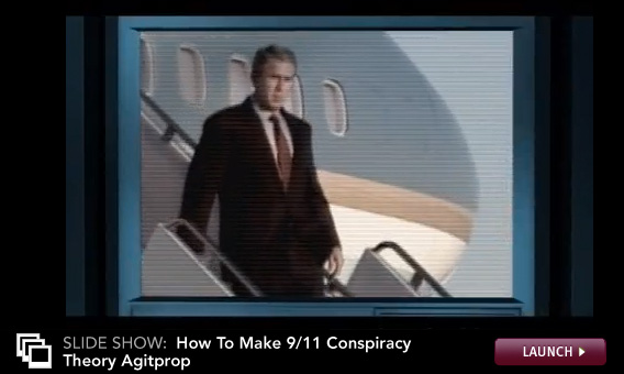 Click here to launch a slideshow slideshow on the top five techniques of 9/11 conspiracy theory documentaries.