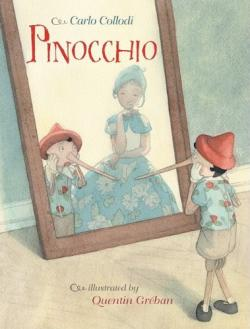 The Adventures of Pinocchio by Carlo Collodi.