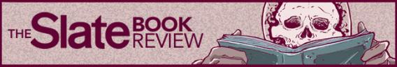 The Slate Book Review