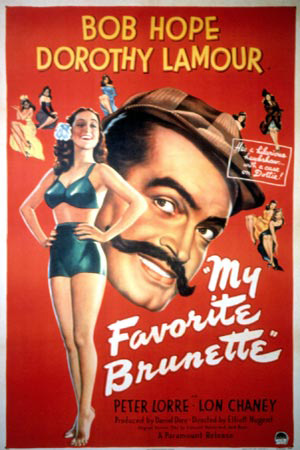 Poster of My Favorite Brunette, 1947.