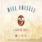 Bill Frisell: Sign of Life (Savoy).