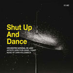 Orchestre National de Jazz / John Hollenbeck: Shut Up and Dance (Bee Jazz).