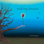 Chris Dingman: Waking Dreams (Between Worlds Music).