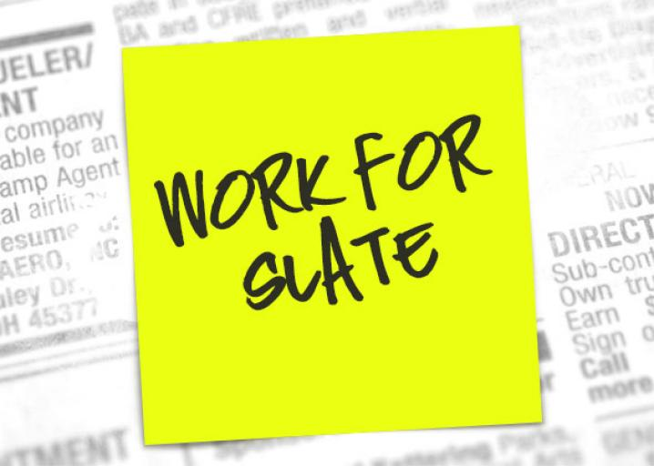 Slate Is Hiring! We?re Looking for a Studio Technician, a Politics Editor, and More.