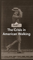 Crisis in American Walking