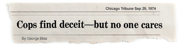 MOCKUP OF TRIBUNE HEADLINE: Cops Find Deceit