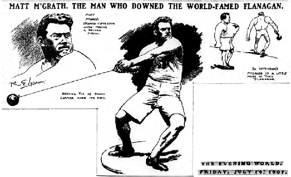 """MATT McGRATH, THE MAN WHO DOWNED THE WORLD-FAMOUS FLANAGAN."" July 19, 1907."