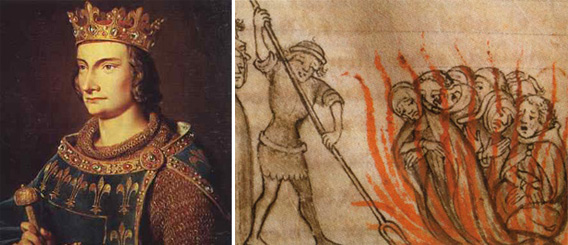 France's King Philip IV (left) disbanded the Knights Templar in 1307, burning many at the stake.