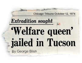 MOCKUP OF TRIBUNE HEADLINE: Welfare Queen Jailed In Tuscon